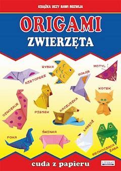 Origami. Zwierzęta. Cuda z papieru - Beata Guzowska, Jacek Mroczek - ebook