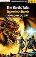 """The Bard's Tale: Opowieści Barda - poradnik do gry - Piotr """"Ziuziek"""" Deja - ebook"""