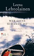 Wer ohne Schande ist - Leena Lehtolainen - E-Book