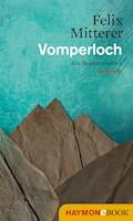 Vomperloch - Felix Mitterer - E-Book