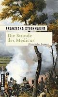 Die Stunde des Medicus - Franziska Steinhauer - E-Book