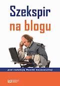 Szekspir na blogu - Monika Sosnowska - ebook