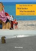 Mal heiter - Mal besinnlich - Ingo Becker-Kavan - E-Book