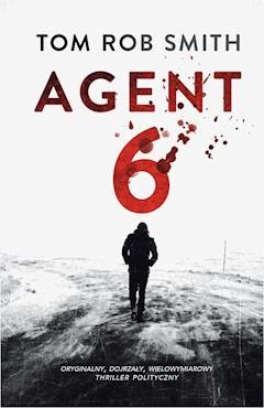 Agent 6 - Tom Rob Smith - ebook