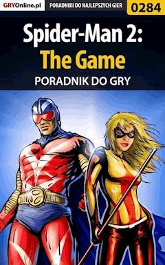 Spider-Man 2: The Game - poradnik do gry - Krystian Smoszna - ebook