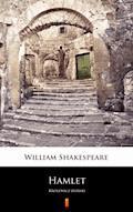 Hamlet. Królewicz duński - William Shakespeare - ebook
