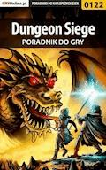 """Dungeon Siege - poradnik do gry - Borys """"Shuck"""" Zajączkowski - ebook"""