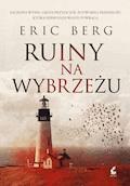 Ruiny na wybrzeżu - Eric Berg - ebook + audiobook
