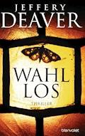 Wahllos - Jeffery Deaver - E-Book