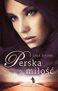 Perska miłość - Laila Shukri - ebook
