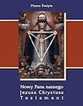 Pismo Święte Nowego Testamentu Jakuba Wujka - Anonim - ebook
