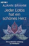 Jeder Lotos hat ein schönes Herz - Ajahn Brahm - E-Book
