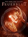 Das Erbe der Macht - Band 4: Feuerblut (Urban Fantasy) - Andreas Suchanek - E-Book