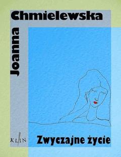 Zwyczajne życie - Joanna Chmielewska - ebook