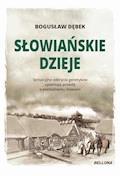 Słowiańskie dzieje - Bogusław Andrzej Dębek - ebook