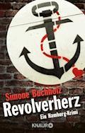 Revolverherz - Simone Buchholz - E-Book