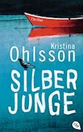 Silberjunge - Kristina Ohlsson - E-Book
