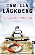 Die Töchter der Kälte - Camilla Läckberg - E-Book