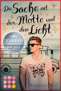Die Sache mit der Motte und dem Licht - Katharina Wolf - E-Book
