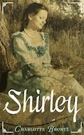 Shirley - Charlotte Bronte - E-Book