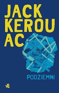 Podziemni - Jack Kerouac - ebook