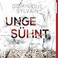 Ungesühnt - Dominique Sylvain - Hörbüch