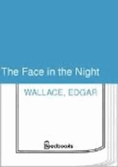 The Face in the Night - Edgar Wallace - ebook