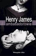 Ambasadorowie - Henry James - ebook + audiobook