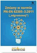 Zmiany w normie PN-EN 62305-3:2011 - Krzysztof Wincencik - ebook