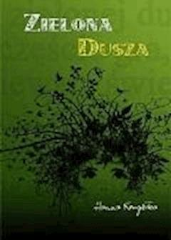 Zielona dusza - Hanna Krugiełka - ebook