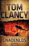 Gnadenlos - Tom Clancy - E-Book