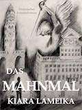 Das Mahnmal - Kiara Lameika - E-Book