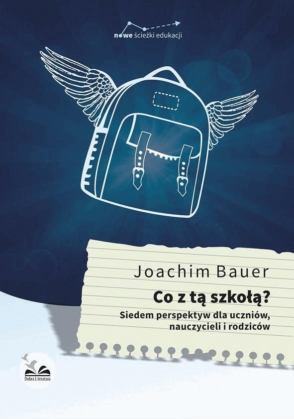 Co z tą szkołą ? - Tylko w Legimi możesz przeczytać ten tytuł przez 7 dni za darmo. - Joachim Bauer