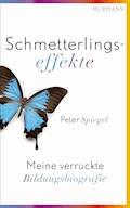 Schmetterlingseffekte - Peter Spiegel - E-Book