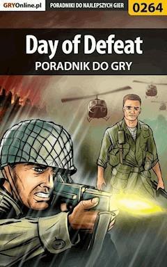 """Day of Defeat - poradnik do gry - Jacek """"James"""" Chlewicki - ebook"""
