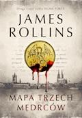 Mapa trzech mędrców - James Rollins - ebook