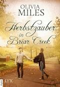 Herbstzauber in Briar Creek - Olivia Miles - E-Book