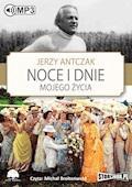 Noce i dnie mojego życia - Jerzy Antczak - audiobook