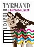 U brzegów jazzu - Leopold Tyrmand - ebook