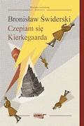 Czepiam się Kierkegaarda - Bronisław Świderski - ebook