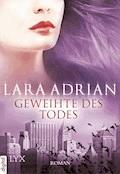 Geweihte des Todes - Lara Adrian - E-Book