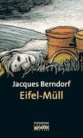 Eifel-Müll - Jacques Berndorf - E-Book