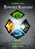 Żywioły Karteru Ksiega 1 tom 1 - Meridiane Sage - ebook