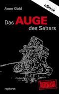 Das Auge des Sehers - Anne Gold - E-Book
