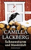 Schneesturm und Mandelduft - Camilla Läckberg - E-Book
