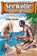 Seewölfe - Piraten der Weltmeere 431 - Fred McMason - E-Book