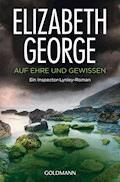 Auf Ehre und Gewissen - Elizabeth George - E-Book