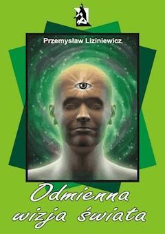 Odmienna wizja świata - Przemysław Liziniewicz - ebook
