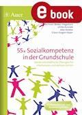 55x Sozialkompetenz in der Grundschule - Bertram Weber-Hagedorn u.a. - E-Book