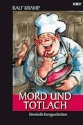 Mord und Totlach - Ralf Kramp - E-Book